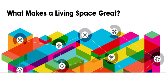 What Makes a Living Space Great?